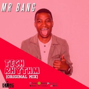 MR Bang - Tech Rhythm